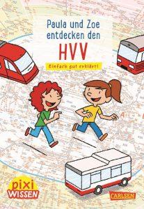 Pixi Wissen: Paula und Zoe entdecken den HVV
