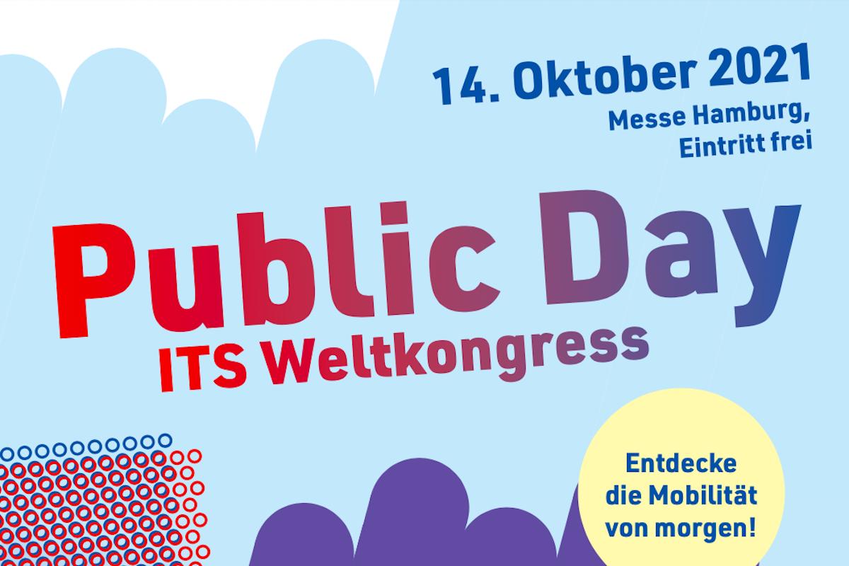 Entdecke die Mobilität von morgen am Public Day zum ITS Weltkongress am 14. Oktober 2021 in der Messe Hamburg.